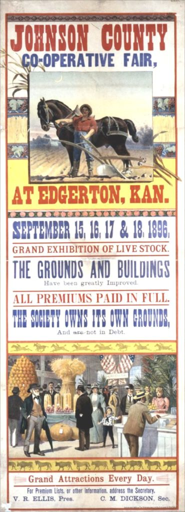 A poster announcing the 1896 Johnson County Co-Operative Fair held in Edgerton boasts grand attractions every day, livestock exhibitions and greatly improved fairgrounds/buildings. File photo