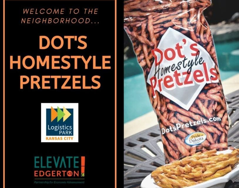 Dot's Homestyle Pretzels chooses Edgerton